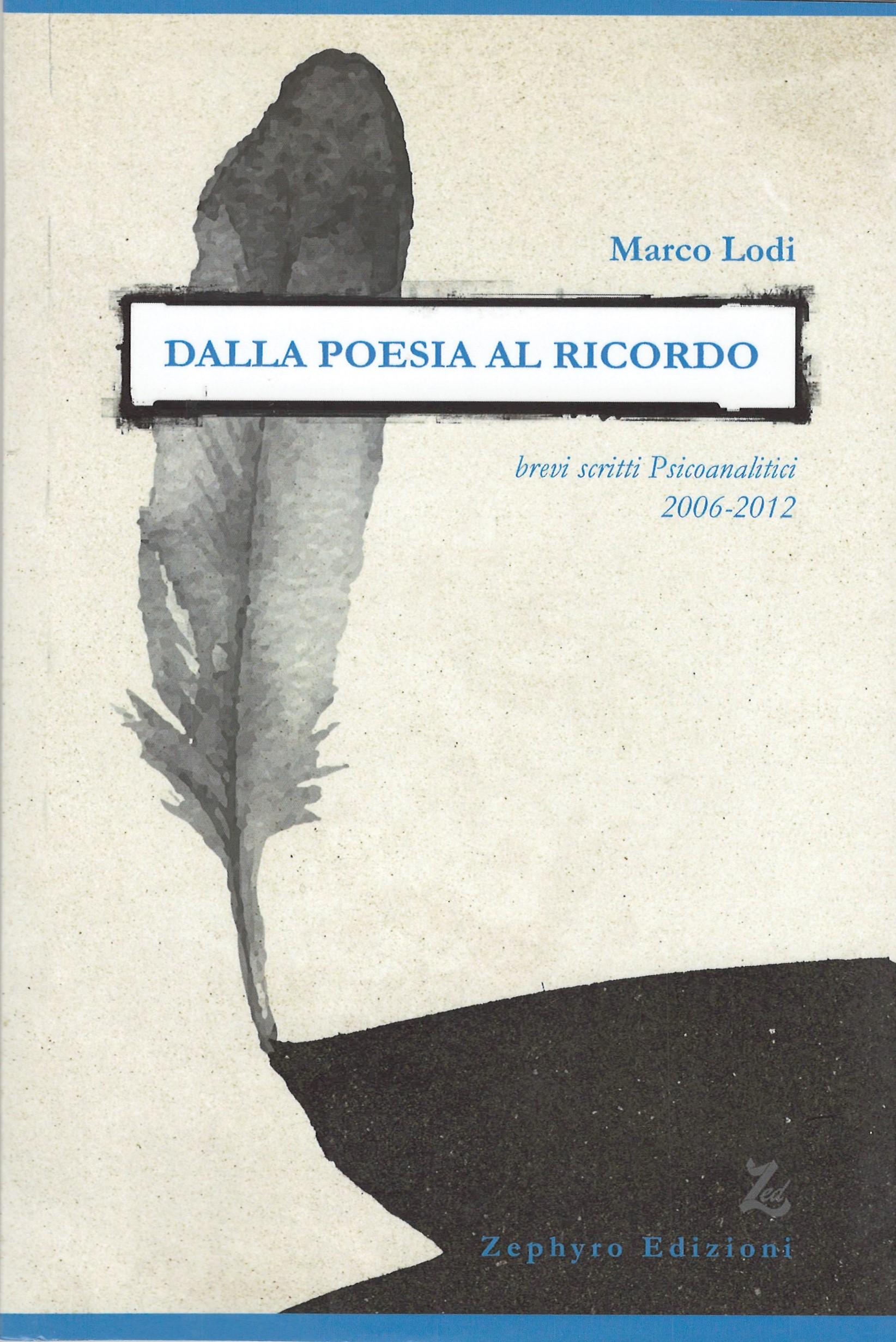 Dalla poesia al ricordo di Marco Lodi